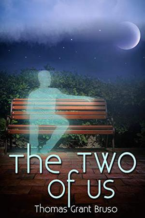 The Two of Us by Thomas Grant Bruso