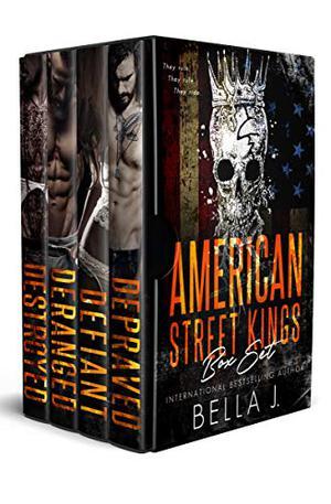 American Street Kings: The Complete Series by Bella J.