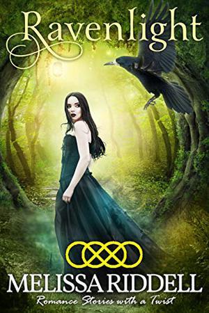 Ravenlight by Melissa Riddell