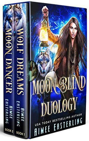 Moon Blind Duology by Aimee Easterling