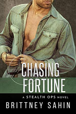 Chasing Fortune by Brittney Sahin