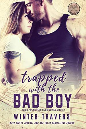 Trapped with the Bad Boy by Winter Travers