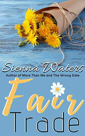 Fair Trade by Sienna Waters