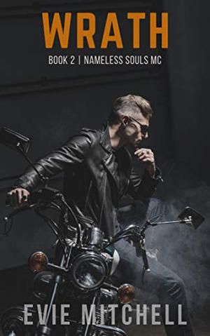 Wrath: A Post-Apocalyptic Dystopian Australian Motorcycle Romance by Evie Mitchell
