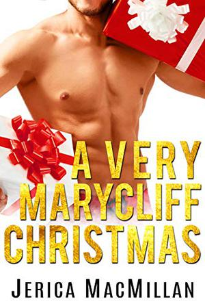 A Very Marycliff Christmas by Jerica MacMillan