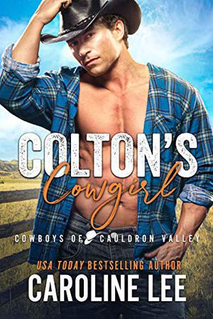 Colton's Cowgirl by Caroline Lee