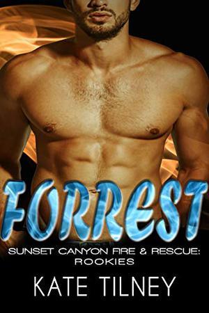 FORREST : a BBW, firefighter instalove short romance by Kate Tilney
