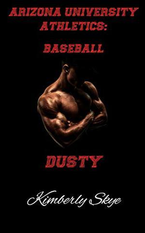 Dusty by Kimberly Skye