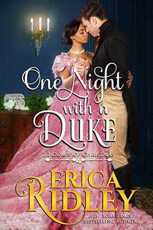One Night with a Duke: A Regency Christmas Romance by Erica Ridley