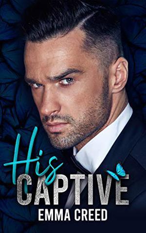His Captive by Emma Creed