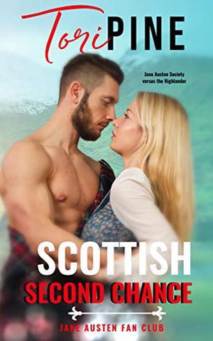 Scottish Second Chance by Tori Pine