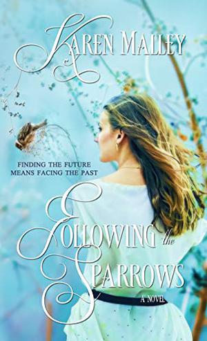 Following the Sparrows (Pine Springs) by Karen Malley