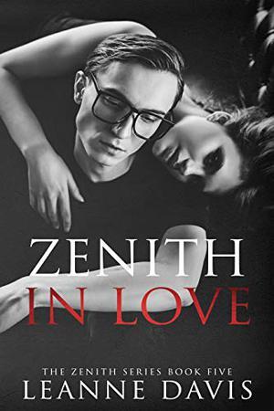 Zenith in Love by Leanne Davis