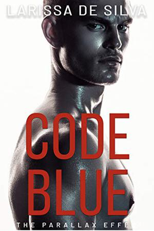Code Blue by Larissa de Silva