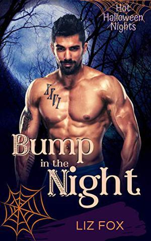Bump in the Night: A Curvy Woman Halloween Romance by Liz Fox