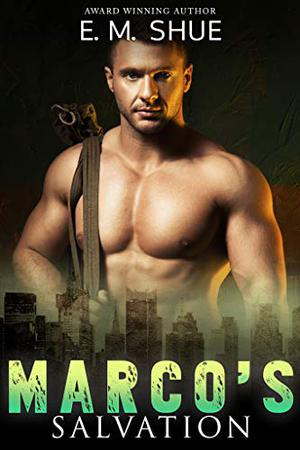 Marco's Salvation: Caine & Graco Saga by E.M. Shue