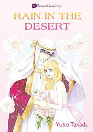 Rain in the Desert: Romance comics by Yuko Takada