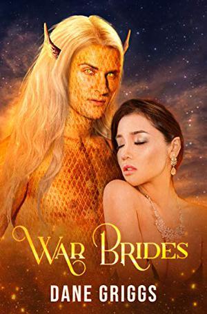 War Brides by Dane Griggs