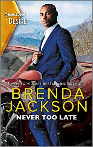 Never Too Late by Brenda Jackson