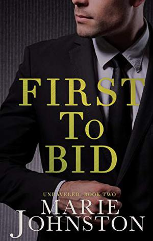 First to Bid: A Bachelor Auction Romance by Marie Johnston