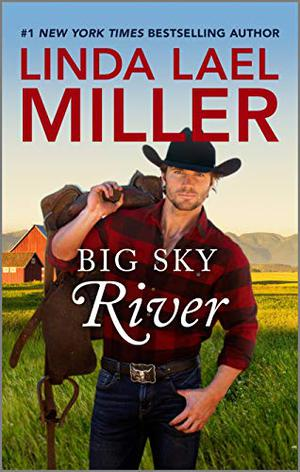 Big Sky River: An Anthology by Linda Lael Miller