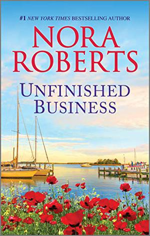 Unfinished Business (The Royals of Cordina) by Nora Roberts