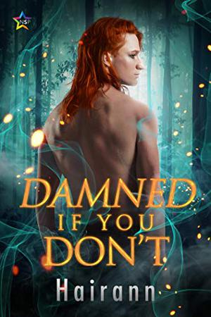 Damned If You Don't by Hairann