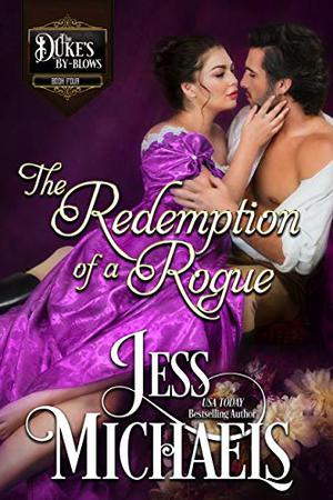 The Redemption of a Rogue by Jess Michaels