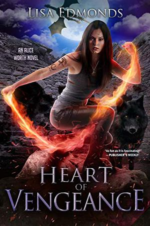 Heart of Vengeance by Lisa Edmonds
