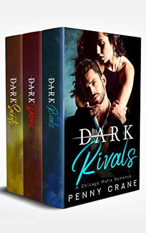 Dark Nights Boxset: Novellas 1 - 3: A Chicago Mafia Romance Boxset by Penny Crane