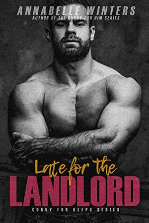 Late for the Landlord by Annabelle Winters