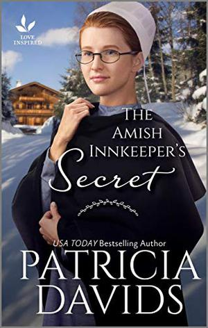 The Amish Innkeeper's Secret (Brides of Amish Country) by Patricia Davids