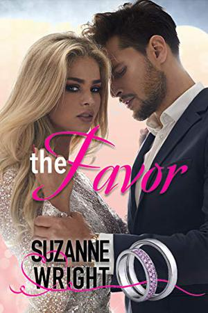 The Favor: A Marriage of Convenience Romance by Suzanne Wright