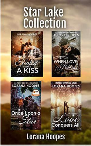 Star Lake Collection: Four Christian Small Town Romances by Lorana Hoopes