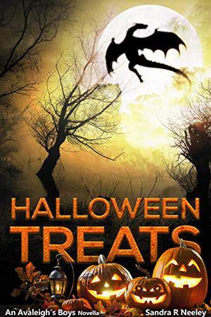 Halloween Treats, An Avaleigh's Boys Novella by Sandra R Neeley