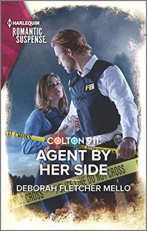 Colton 911: Agent By Her Side (Colton 911: Grand Rapids) by Deborah Fletcher Mello