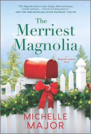 The Merriest Magnolia (The Magnolia Sisters) by Michelle Major