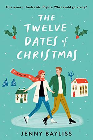 The Twelve Dates of Christmas by Jenny Bayliss
