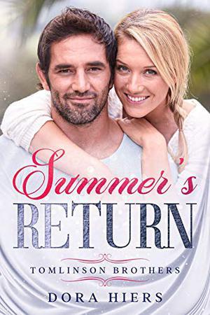 Summer's Return by Dora Hiers, Tori Kayson
