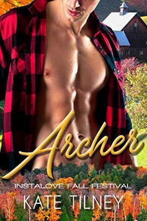 ARCHER : a curvy, blue collar instalove short romance by Kate Tilney