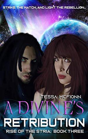 A Divine's Retribution by Tessa McFionn