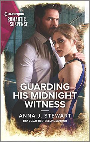 Guarding His Midnight Witness (Honor Bound) by Anna J. Stewart