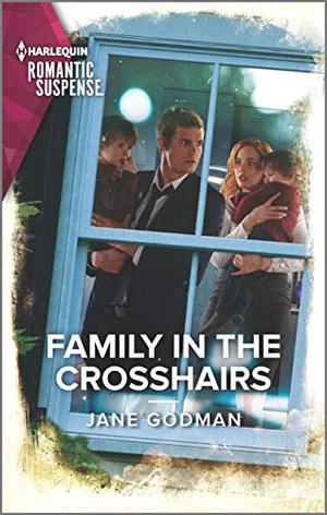 Family in the Crosshairs (Sons of Stillwater) by Jane Godman