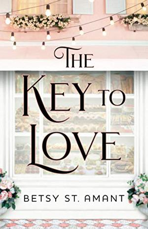 Key to Love by Betsy St. Amant
