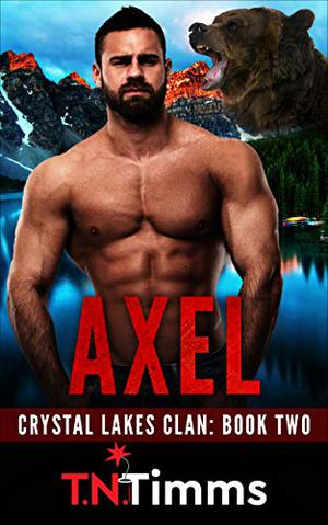 Axel: A Bear Shifter Romance by T. N. Timms