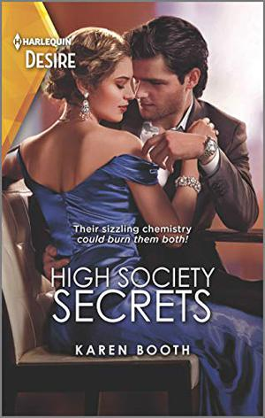 High Society Secrets (The Sterling Wives) by Karen Booth