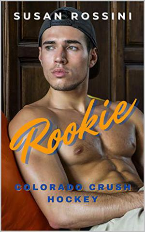 Rookie by Susan Rossini