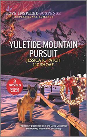 Yuletide Mountain Pursuit by Jessica R. Patch, Liz Shoaf