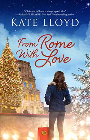 From Rome With Love by Kate Lloyd