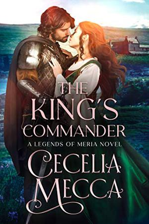The King's Commander by Cecelia Mecca